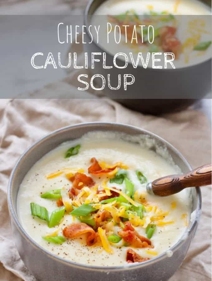 Cheesy Potato Cauliflower Soup
